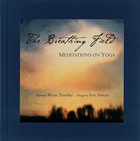 The Breathing Field: Meditations on Yoga cover